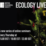 Ecology Live – British Ecological Society online seminar series