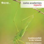 Insektenvielfalt in der Schweiz: SCNAT Bericht